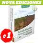 Rehabilitación Del Suelo Agrícola Con Compostaje 1 Vol
