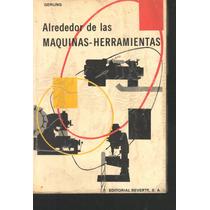 Alrededor De Las Maquinas - Herramientas (maa)