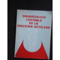 Organización Contable En La Industria Hotelera