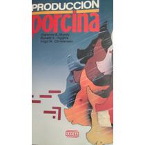 Produccion Porcina, Clarence E. Bundy
