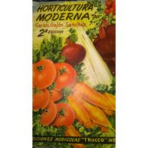 Horticultura Moderna, Carlos Gajon Sanchez