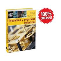 Libro Tecnico De Mecanica Y Seguridad Industrial
