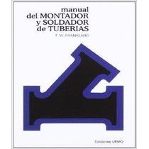 Manual Del Montador Y Soldador De Tuberías Pdf
