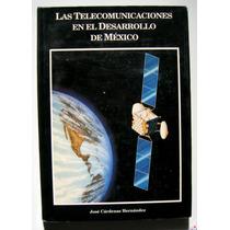Las Telecomunicaciones En El Desarrollo De Mexico Libro 1992