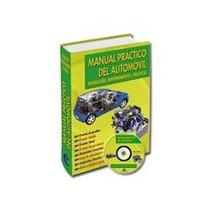 Manual Práctico Del Automóvil Reparación Y Mantenimiento 1t