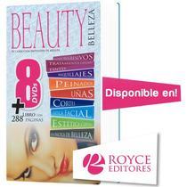 Beauty Belleza 1 Vol + 8 Dvds. Más De 6 Hrs. De Duración
