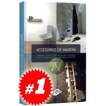 Accesorios De Madera 1 Vol