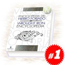 Enciclopedia Del Hierro Forjado 1 Vol