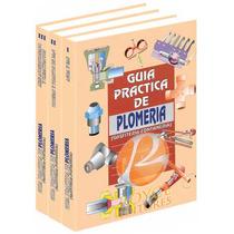 Guía Práctica De Plomería Fontanería 3 Vols · Royceshop Fn4