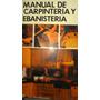 Manual De Carpinteria Y Ebanisteria