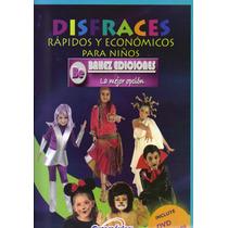 Disfraces Rapidos Y Economicos Para Niños 1 Vol Euromexico
