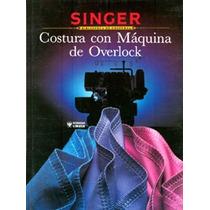 Costura Con Máquina Overlook / Singer / Fn4