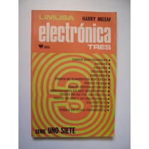 Electrónica 3 - Serie Uno Siete - Harry Mileaf 1984