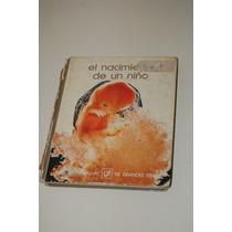 Libro El Nacimiento De Un Niño Edit. Salvat