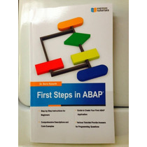 Libro First Steps In Abap - Dr. Boris Rubarth