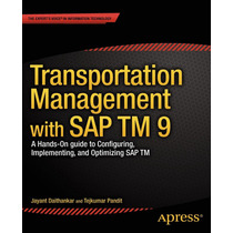 Transportation Management With Sap Tm 9 Pdf Ed. 2014