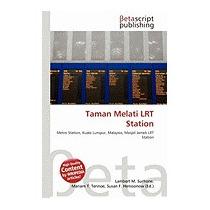 Taman Melati Lrt Station, Lambert M Surhone