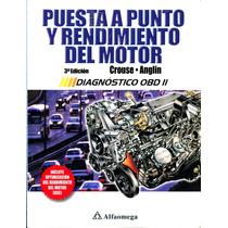 Puesta A Punto Y Rendimiento Del Motor 3/ed - Crouse / Alfao
