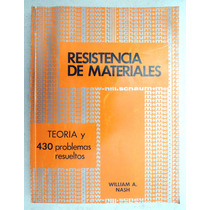 Resistencia De Materiales. William A. Nash