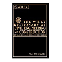 Wiley Dictionary Of Civil Engineering And, Felicitas Kennedy