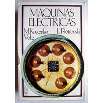 Máquinas Eléctricas Vol. 2 M. Kostenko Y Piotrovski