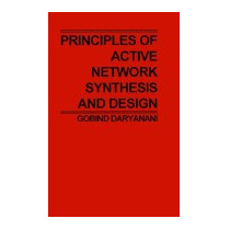Principles Of Active Network Synthesis And, Gobind Daryanani