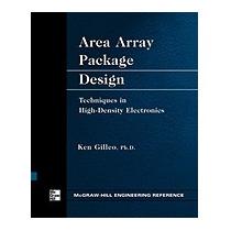 Area Array Package Design, Ken Gilleo