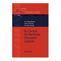 H-infinity Control For Nonlinear Descriptor, He-sheng Wang