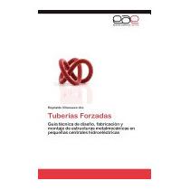 Tuberias Forzadas, Reynaldo Villanueva Ure