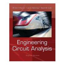 Engineering Circuit Analysis, William H, Jr Hayt