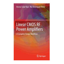 Linear Cmos Rf Power Amplifiers: A, Hector Solar Ruiz