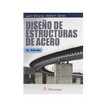Libro Diseño De Estructuras De Acero 5e