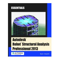Autodesk Robot Structural Analysis Professional, Ken Marsh