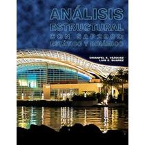 Analisis Estructural Con Sap2000: Estatico Y Dinamico Drianf