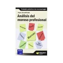 Libro Analisis Del Moroso Profesional *cj