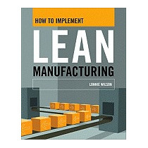 How To Implement Lean Manufacturing (new), Lonnie Wilson