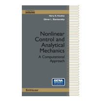 Nonlinear Control And Analytical Mechanics:, Harry G Kwatny