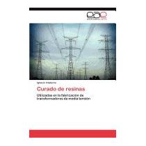 Curado De Resinas, Ignacio Irastorza