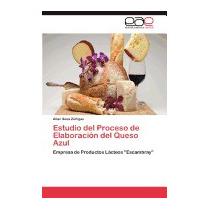 Estudio Del Proceso De Elaboracion Del, Sosa Zunigas Alian