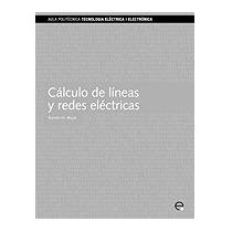 Clculo De Lineas Y Redes Elctricas, Ramon M Mujal Rosas