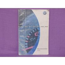 Manual De Instrucciones. Pointer, Volkswagen, Brasil, 2007.