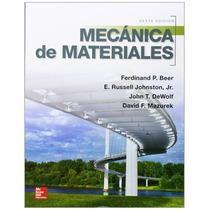 Mecanica De Materiales - Beer - 6 + Regalo
