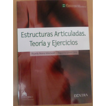 Estructuras Articuladas Teoria Y Ejercicios