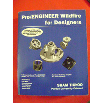 Pro/engineer Wildfire For Designers - Sham Tickoo