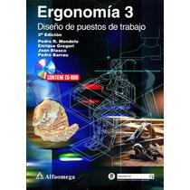 Ergonomia 3 Diseño De Puestos De Trabajo 2/ed - Mondelo / Al