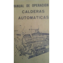 Manual De Operacion De Calderas Automaticas, Cleaver Brooks
