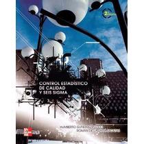 Libro: Control Estadístico De La Calidad Y 6 Sigma Pdf