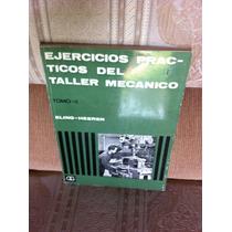 Ejercicios Prácticos Del Taller Mecánico Eling - Heeren