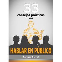 33 Consejos Prácticos Para Hablar En Público - Libro Digital