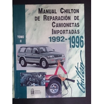 Manual Chilton De Reparacion De Camionetas Importadas 1992-1
